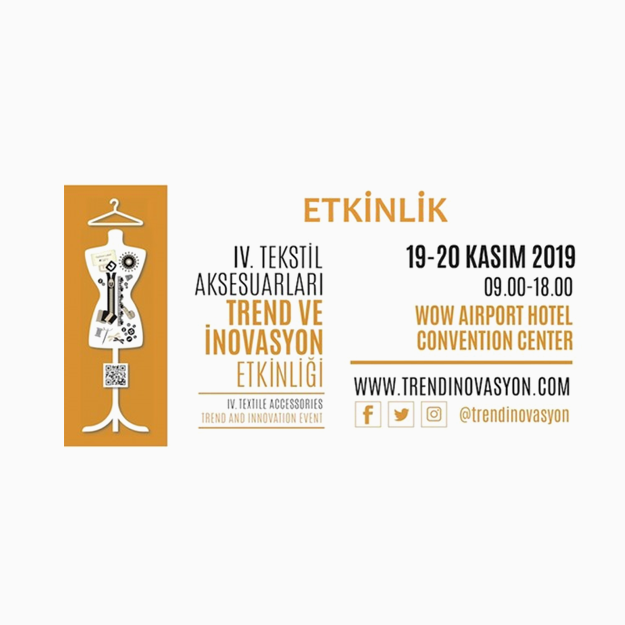 19- 20 OF NOVEMBER 2019 -  TREND AND INNOVATION EVENT